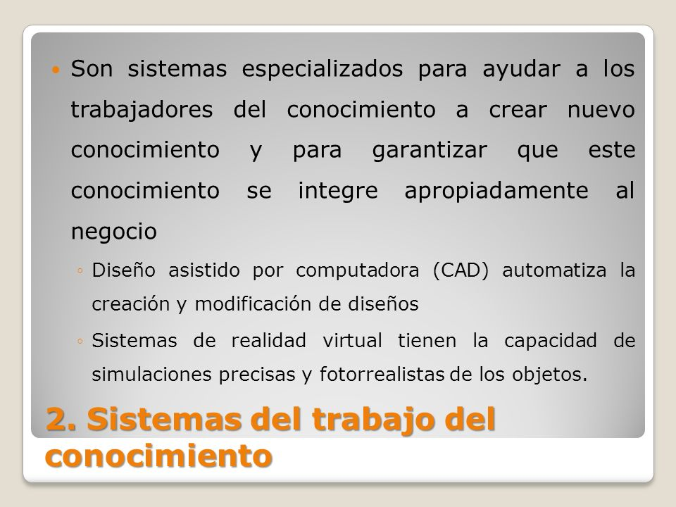 2. Sistemas del trabajo del conocimiento