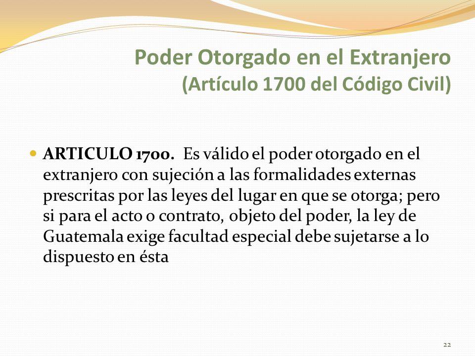 Poder Otorgado en el Extranjero (Artículo 1700 del Código Civil)
