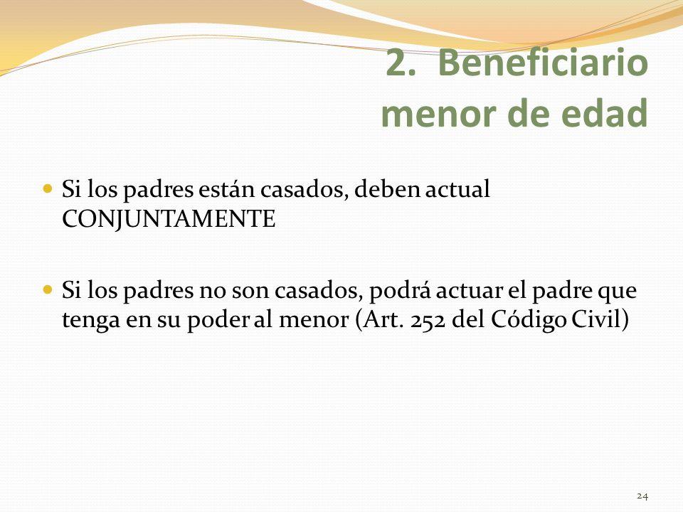 2. Beneficiario menor de edad