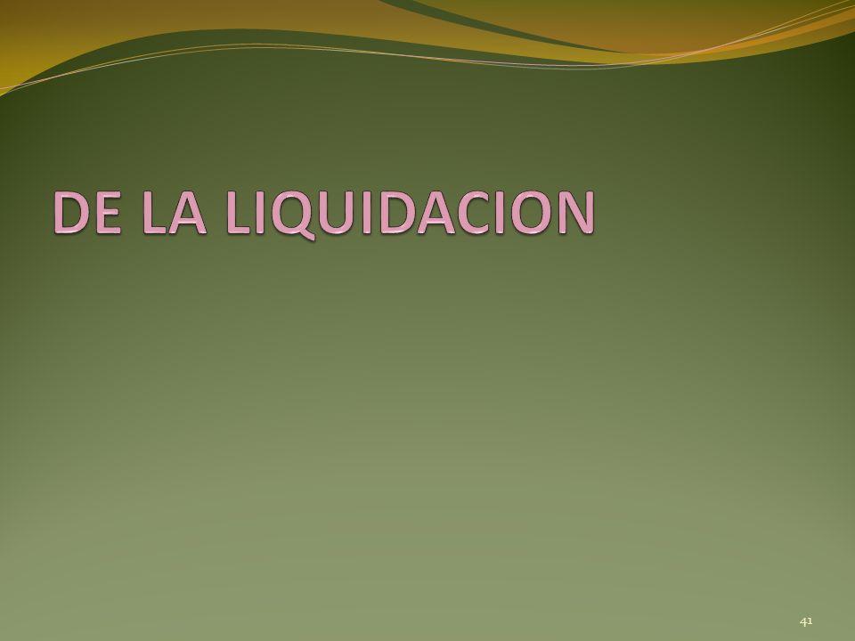 DE LA LIQUIDACION