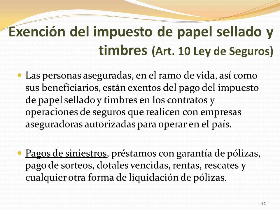 Exención del impuesto de papel sellado y timbres (Art
