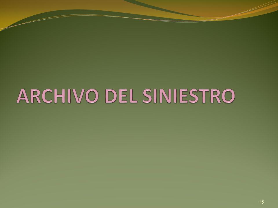ARCHIVO DEL SINIESTRO