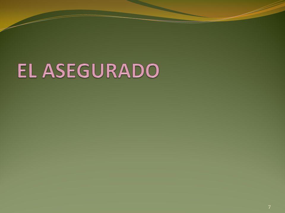 EL ASEGURADO