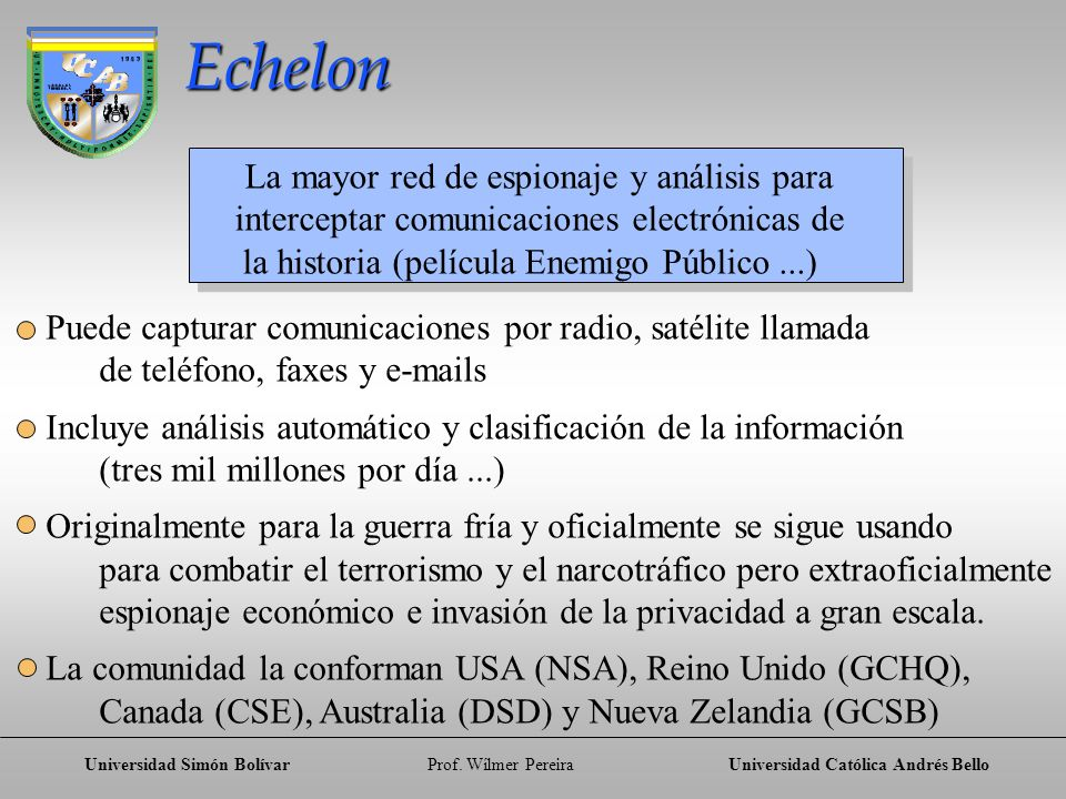 Echelon La mayor red de espionaje y análisis para