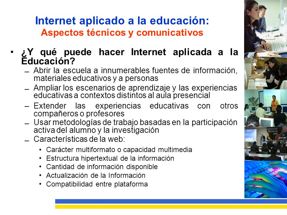 Internet aplicado a la educación: Aspectos técnicos y comunicativos •