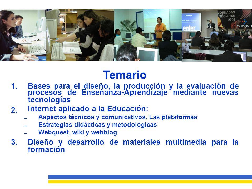 Temario 1. Bases para el diseño, la producción y la evaluación de