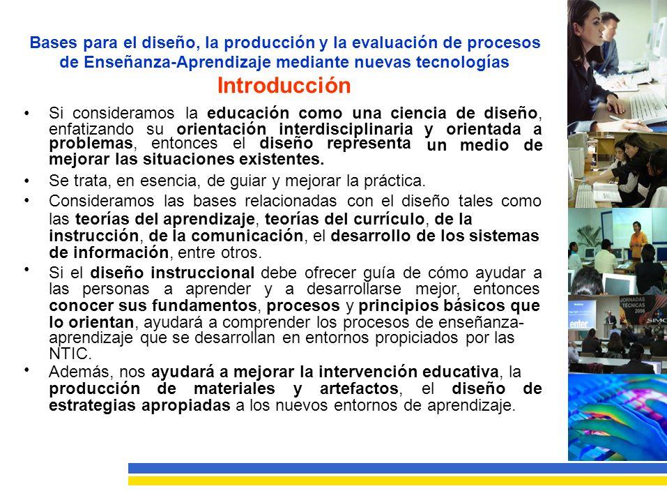 Bases para el diseño, la producción y la evaluación de procesos