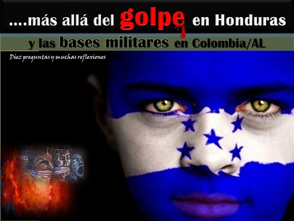 ….más allá del golpe en Honduras