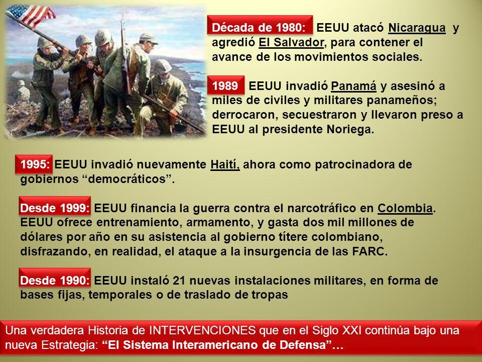Década de 1980: EEUU atacó Nicaragua y agredió El Salvador, para contener el avance de los movimientos sociales.