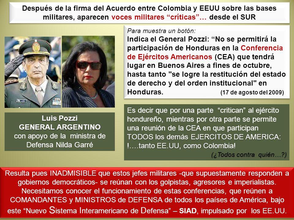 con apoyo de la ministra de Defensa Nilda Garré