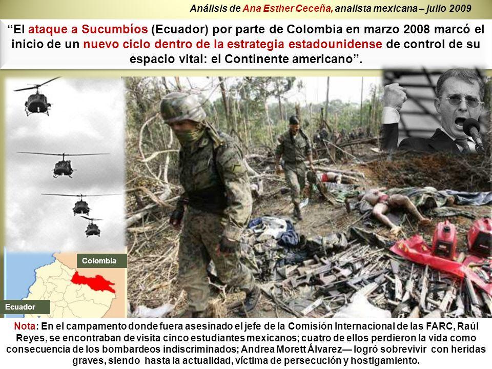 Análisis de Ana Esther Ceceña, analista mexicana – julio 2009
