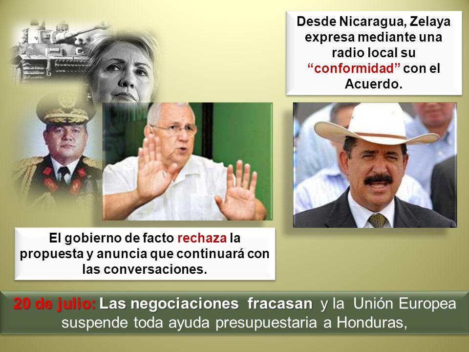 Desde Nicaragua, Zelaya expresa mediante una radio local su conformidad con el Acuerdo.