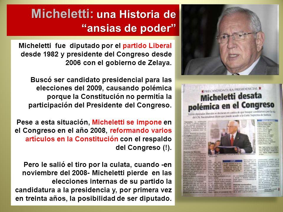 Micheletti: una Historia de ansias de poder