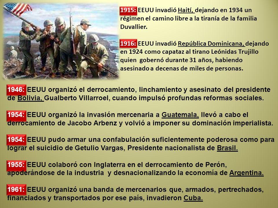 1915: EEUU invadió Haití, dejando en 1934 un régimen el camino libre a la tiranía de la familia Duvallier.