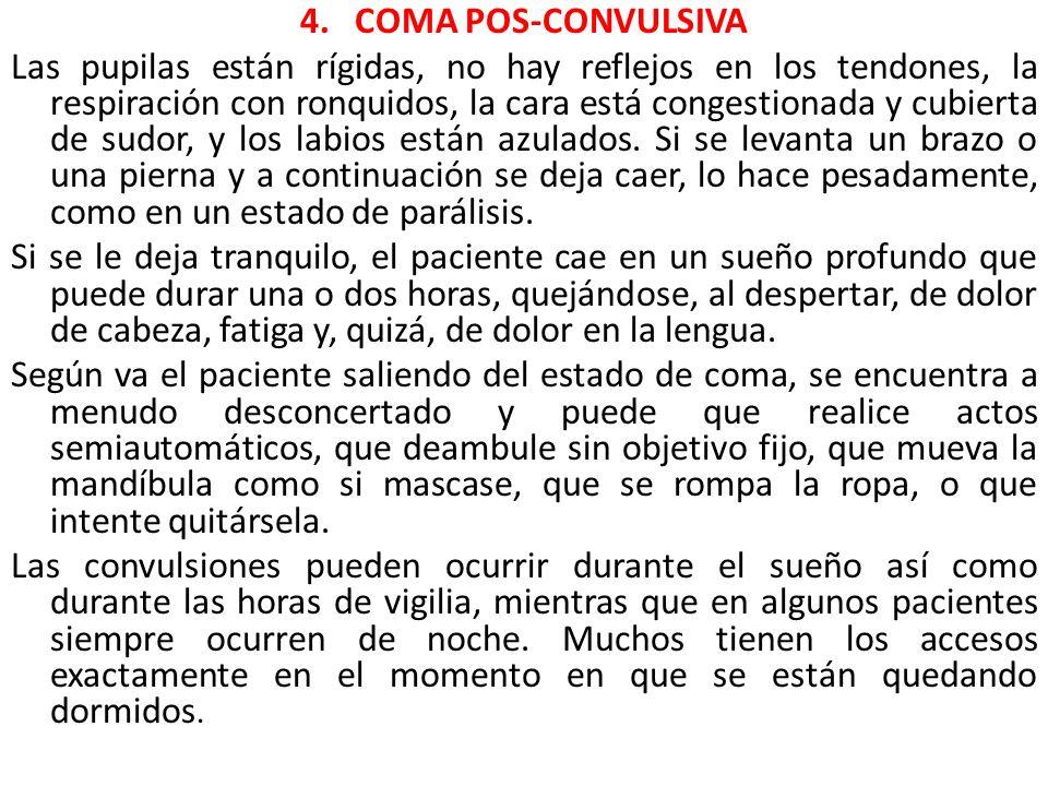 4. COMA POS-CONVULSIVA