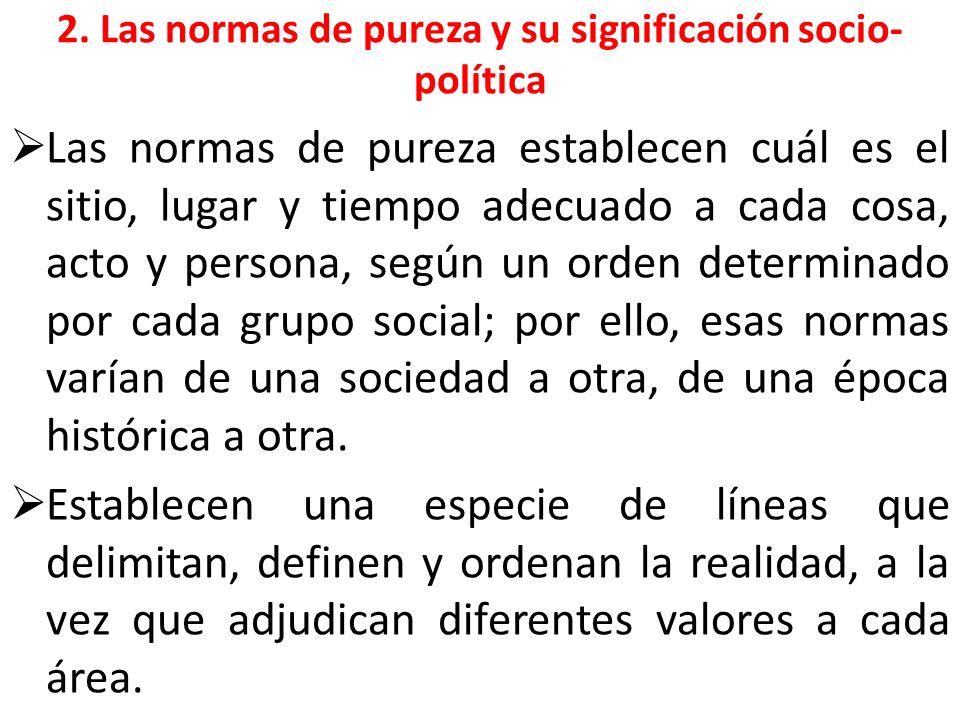 2. Las normas de pureza y su significación socio-política