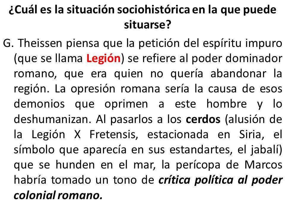 ¿Cuál es la situación sociohistórica en la que puede situarse. G
