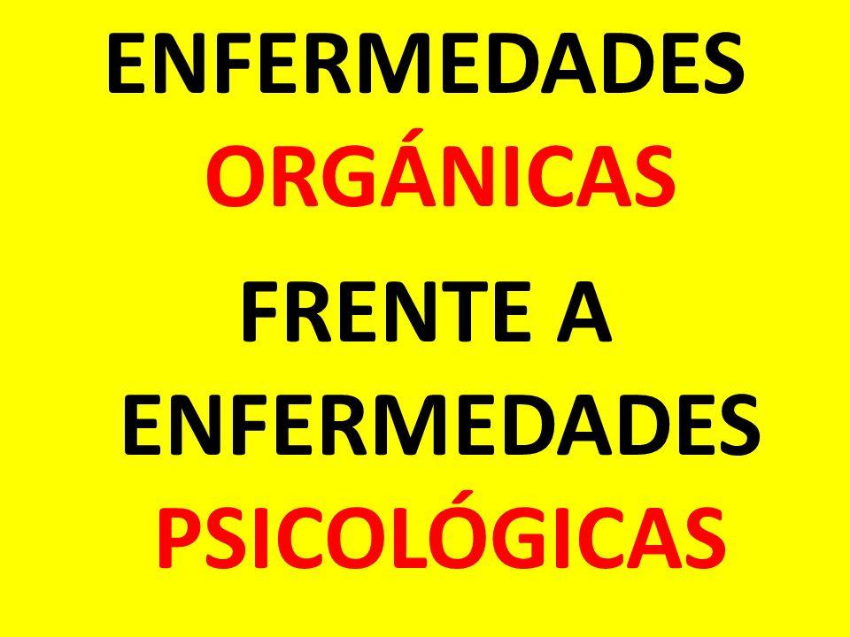 ENFERMEDADES ORGÁNICAS