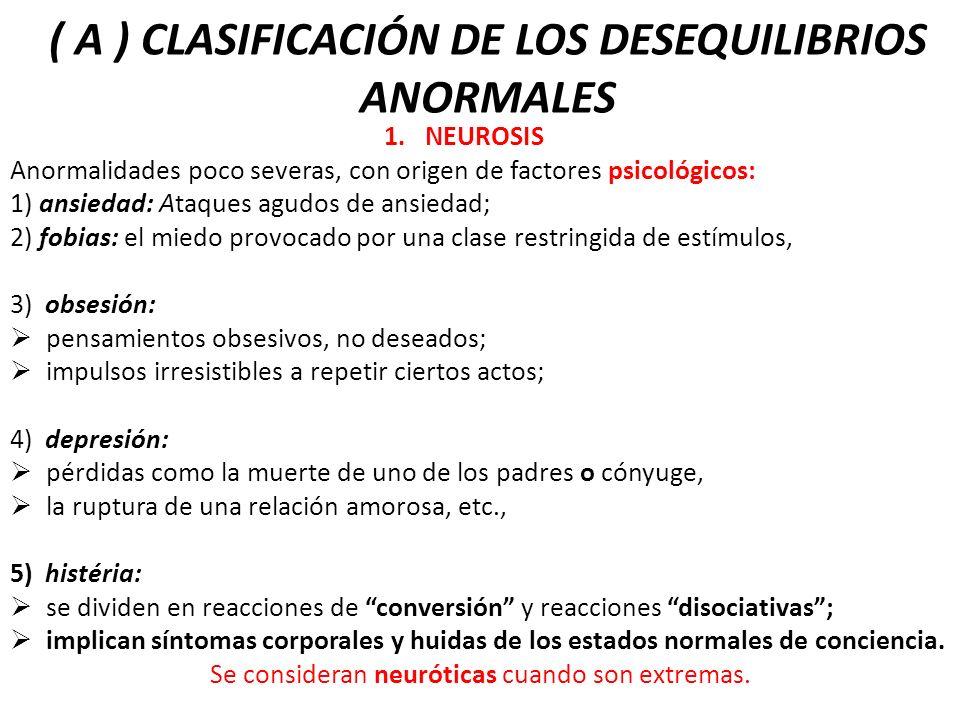 ( A ) CLASIFICACIÓN DE LOS DESEQUILIBRIOS ANORMALES