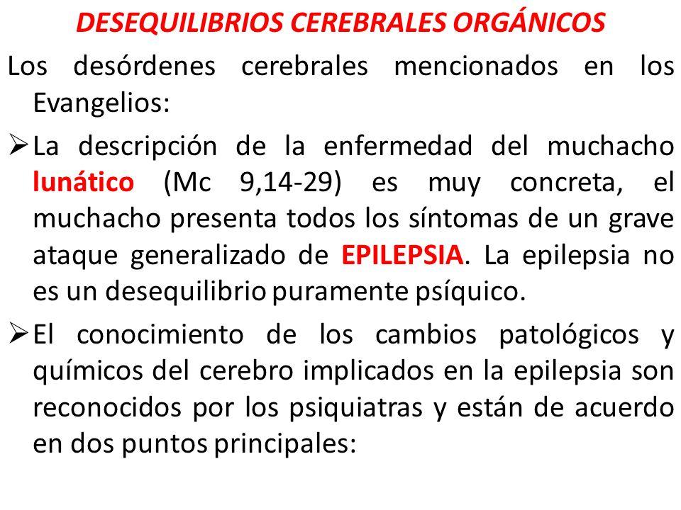 DESEQUILIBRIOS CEREBRALES ORGÁNICOS