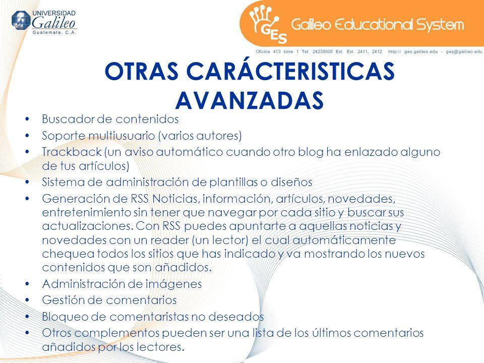 OTRAS CARÁCTERISTICAS AVANZADAS