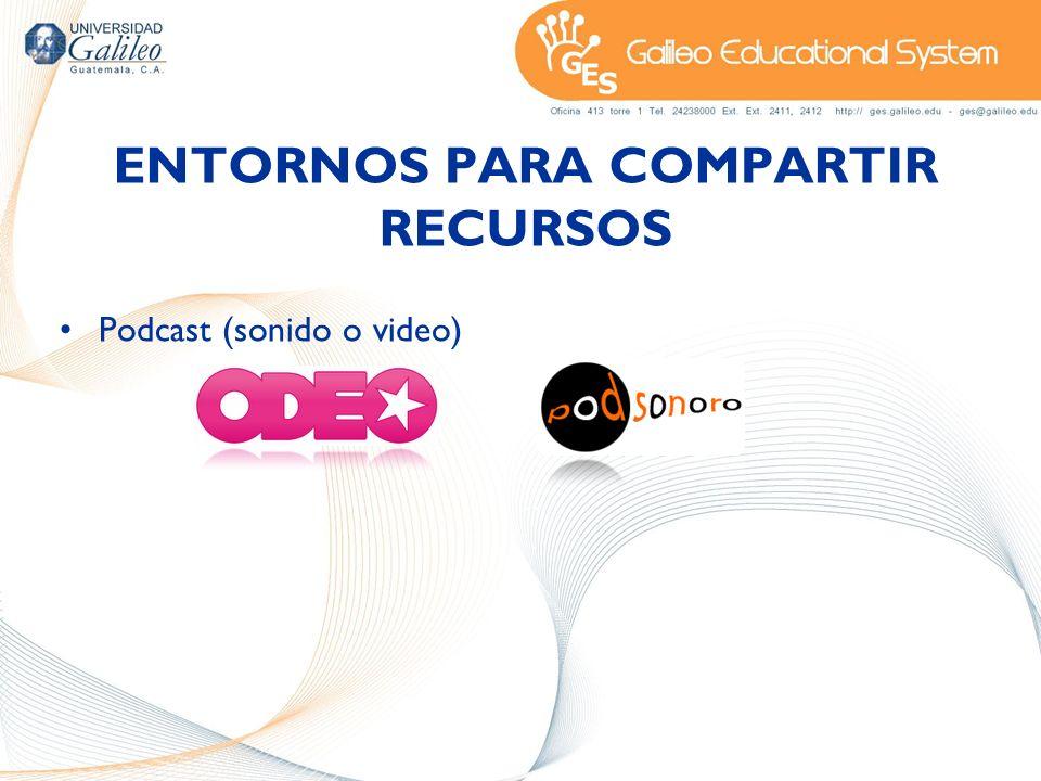 ENTORNOS PARA COMPARTIR RECURSOS