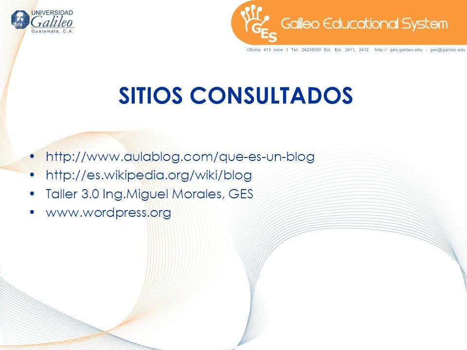 SITIOS CONSULTADOS http://www.aulablog.com/que-es-un-blog
