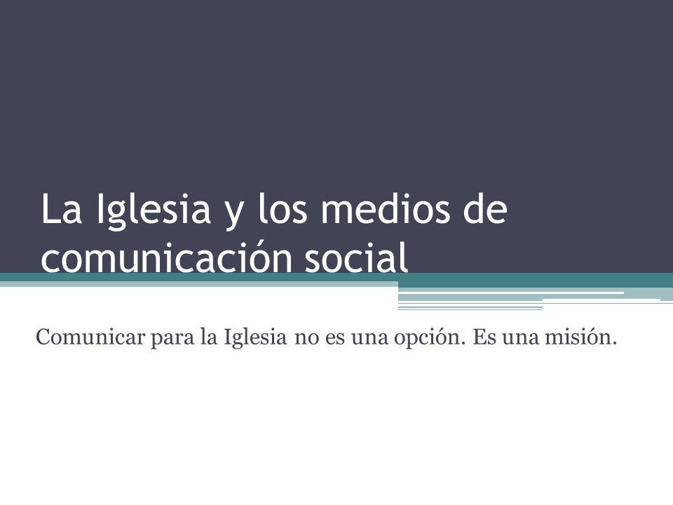 La Iglesia y los medios de comunicación social
