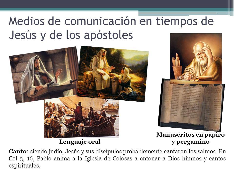 Medios de comunicación en tiempos de Jesús y de los apóstoles