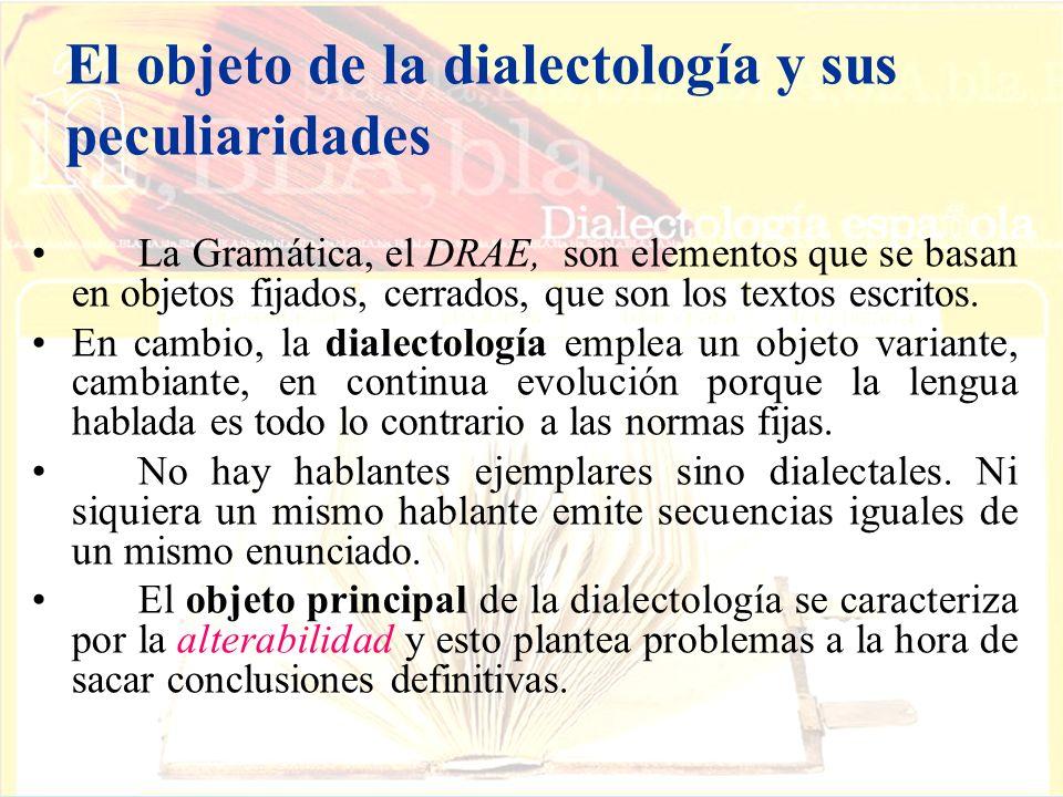 El objeto de la dialectología y sus peculiaridades