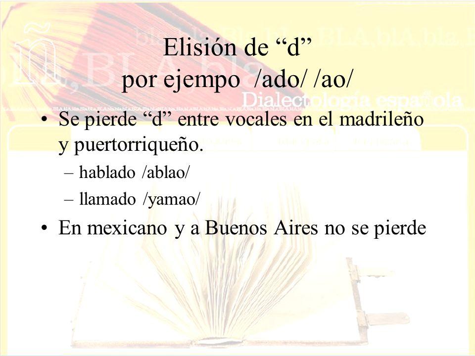 Elisión de d por ejempo /ado/ /ao/