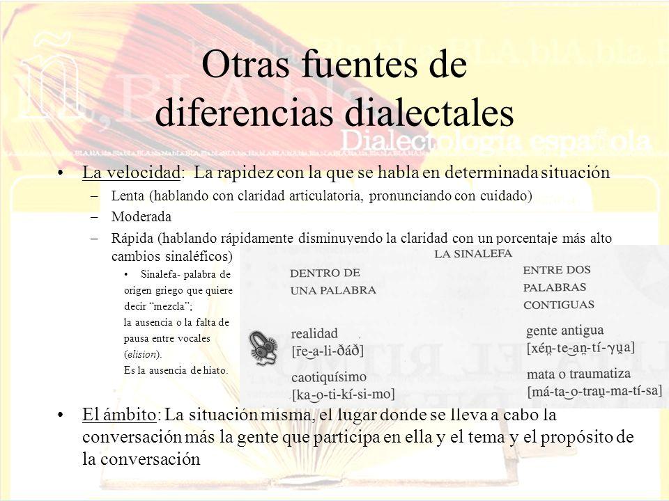 Otras fuentes de diferencias dialectales