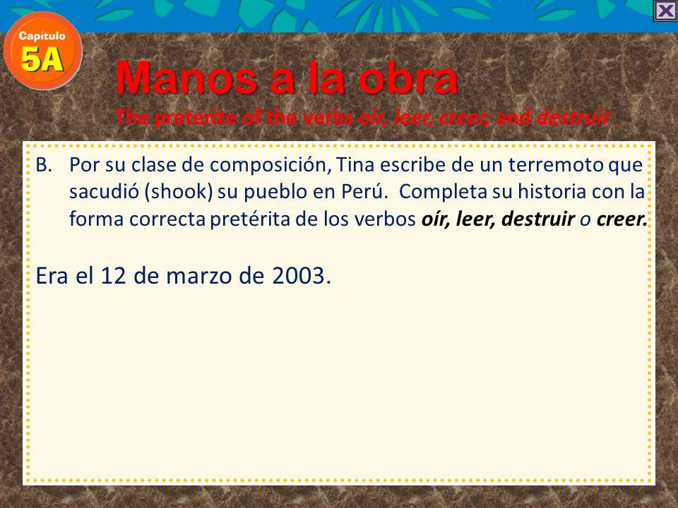 Manos a la obra Era el 12 de marzo de 2003.