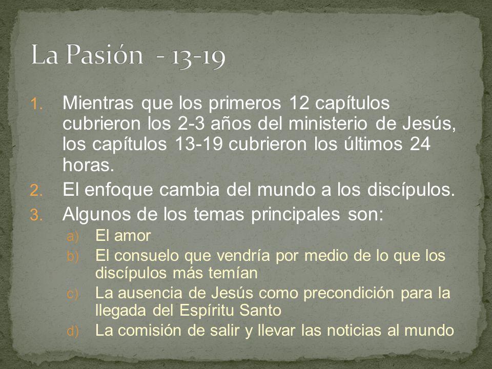 La Pasión - 13-19