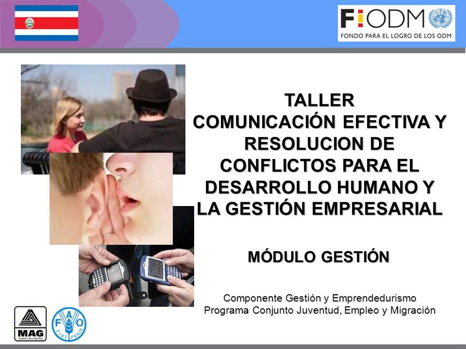 TALLER COMUNICACIÓN EFECTIVA Y RESOLUCION DE CONFLICTOS PARA EL DESARROLLO HUMANO Y LA GESTIÓN EMPRESARIAL.