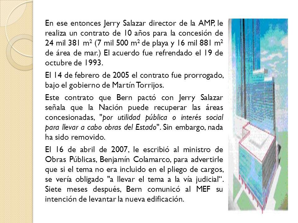 En ese entonces Jerry Salazar director de la AMP, le realiza un contrato de 10 años para la concesión de 24 mil 381 m2 (7 mil 500 m2 de playa y 16 mil 881 m2 de área de mar.) El acuerdo fue refrendado el 19 de octubre de 1993.