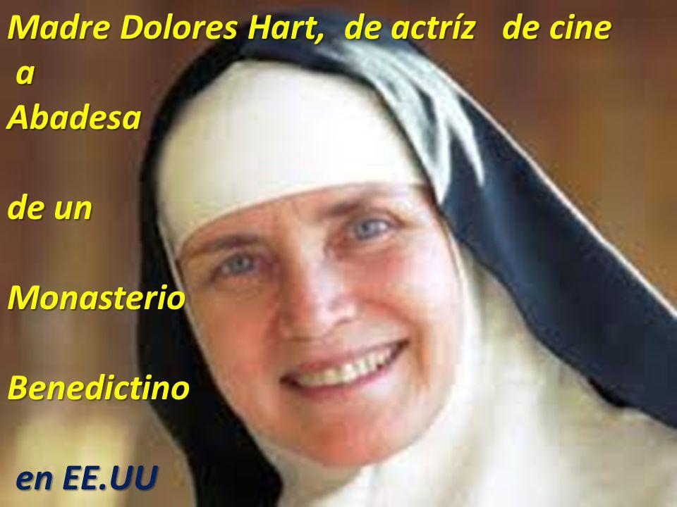 Madre Dolores Hart, de actríz de cine