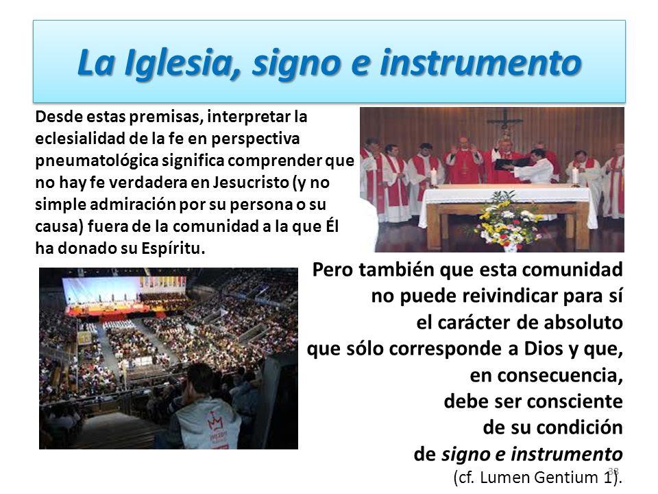 La Iglesia, signo e instrumento