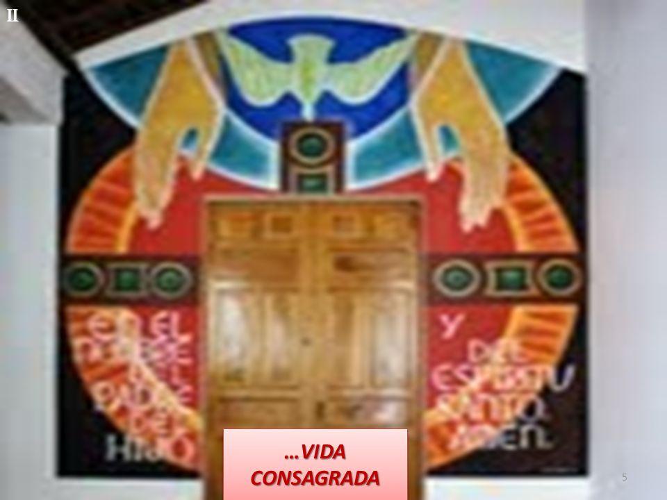 II …VIDA CONSAGRADA