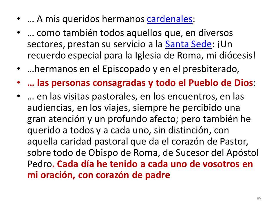 … A mis queridos hermanos cardenales: