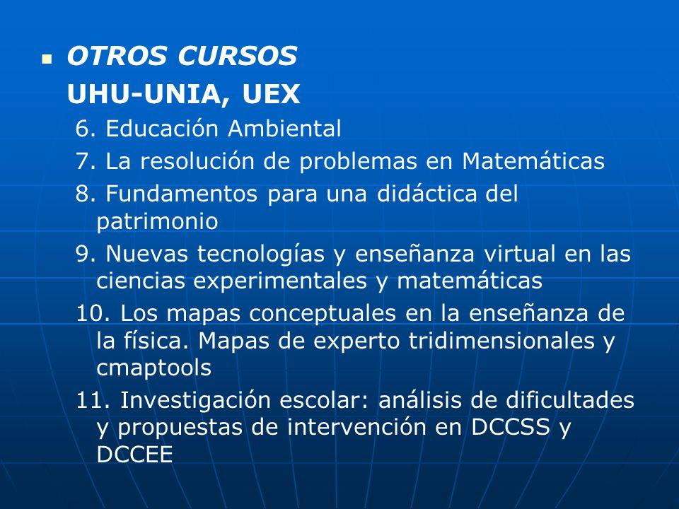 OTROS CURSOS UHU-UNIA, UEX 6. Educación Ambiental