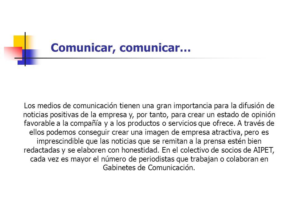 Comunicar, comunicar…