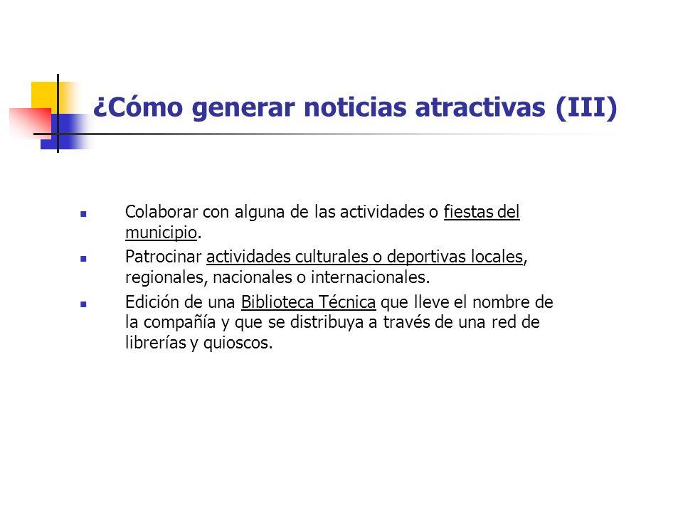 ¿Cómo generar noticias atractivas (III)