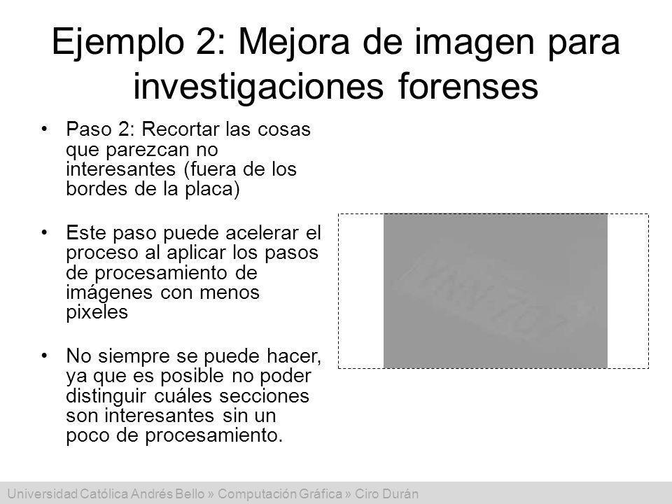 Ejemplo 2: Mejora de imagen para investigaciones forenses