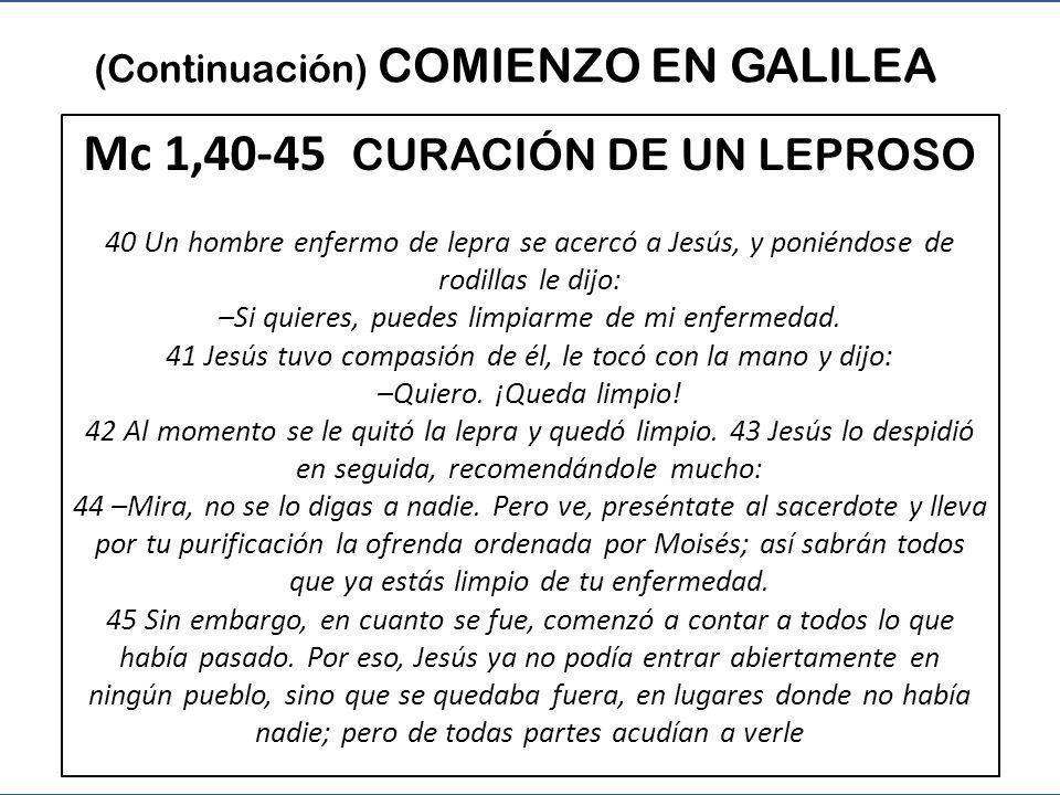 Mc 1,40-45 CURACIÓN DE UN LEPROSO