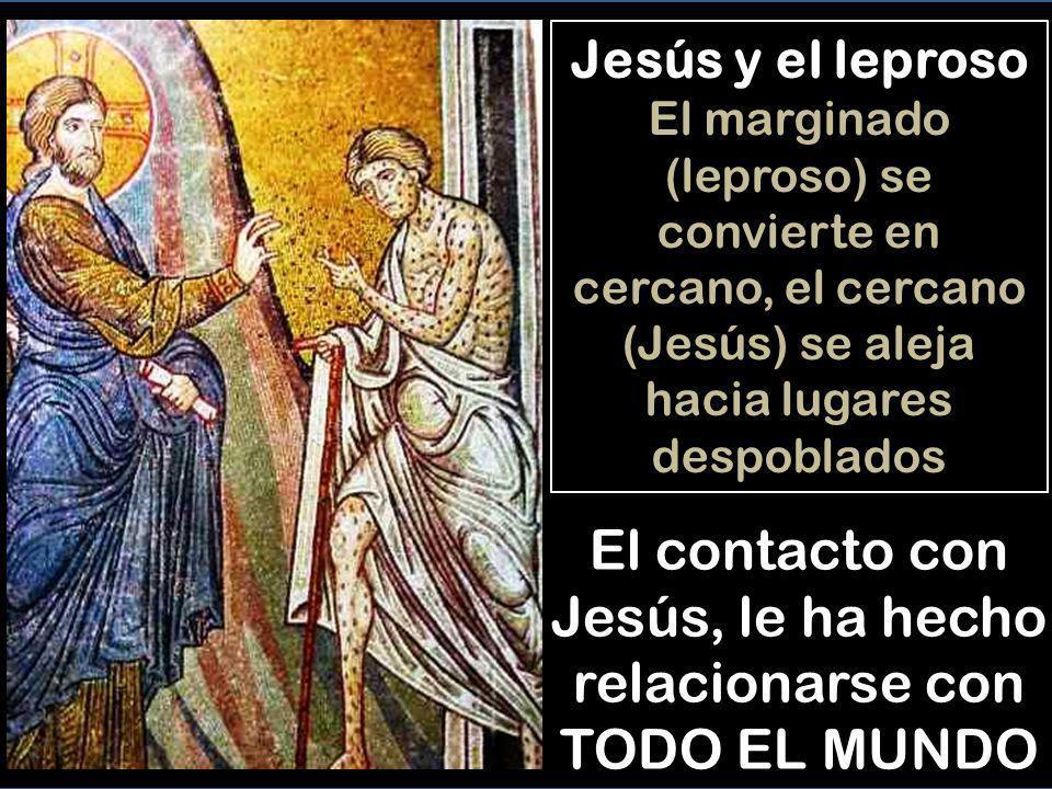 El contacto con Jesús, le ha hecho relacionarse con TODO EL MUNDO