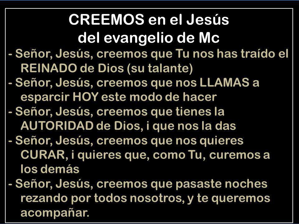 CREEMOS en el Jesús del evangelio de Mc