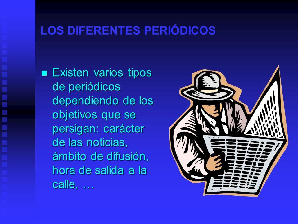 LOS DIFERENTES PERIÓDICOS