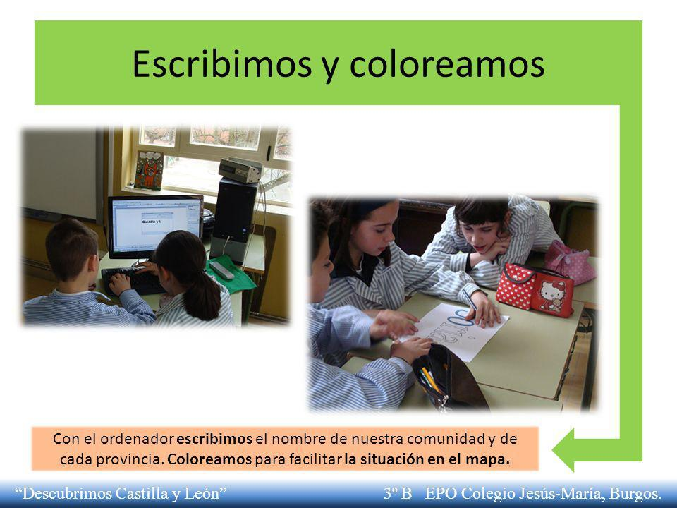 Escribimos y coloreamos