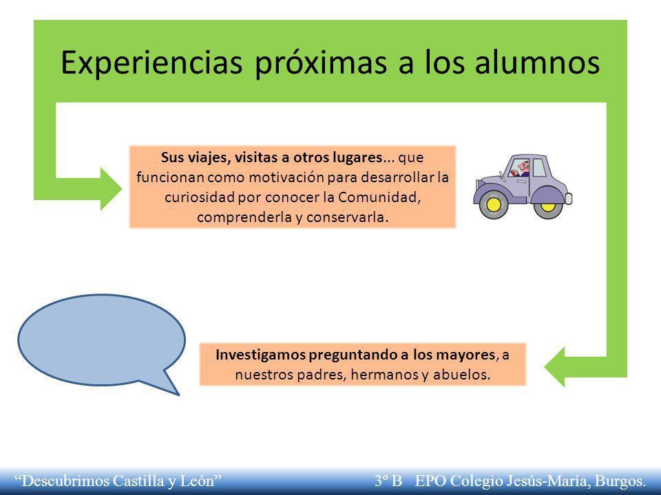 Experiencias próximas a los alumnos